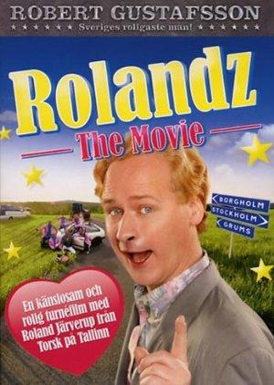 Rolandz – The Movie