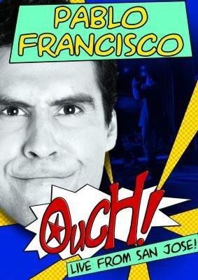 Pablo Francisco: Ouch! Live FR OM San Jose
