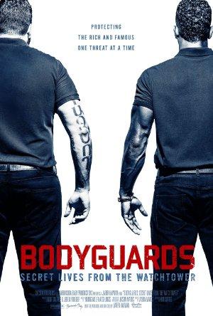 Bodyguards: Secret Lives FR OM the Watchtower
