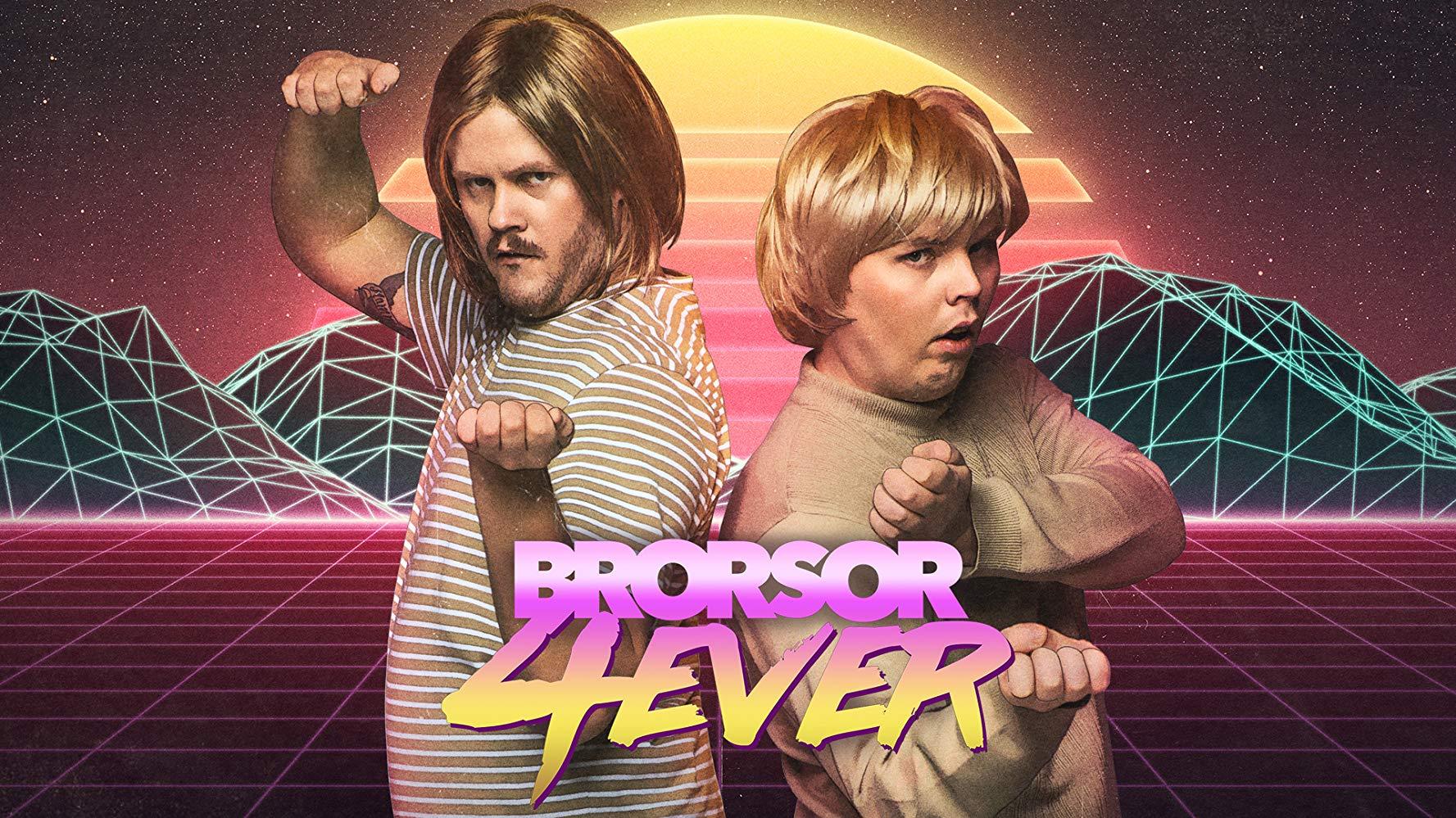 Brorsor Forever